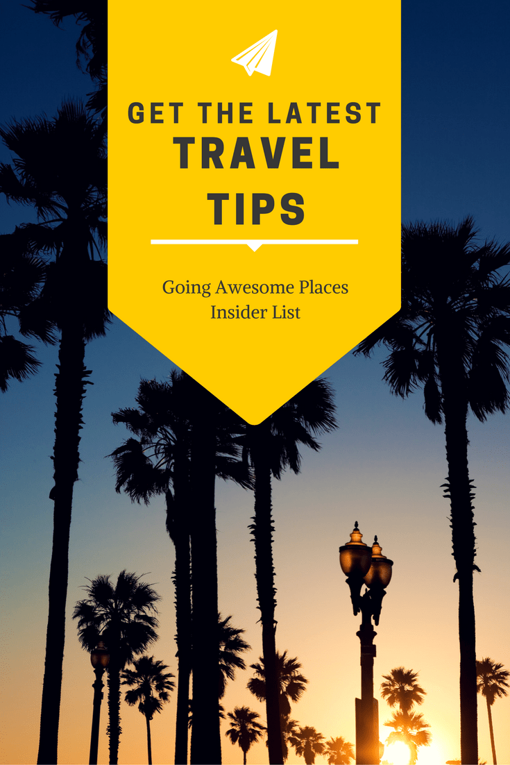 Join the Going Awesome Places Insider List to get exclusive content, deals to save you money on travel and other goodies.