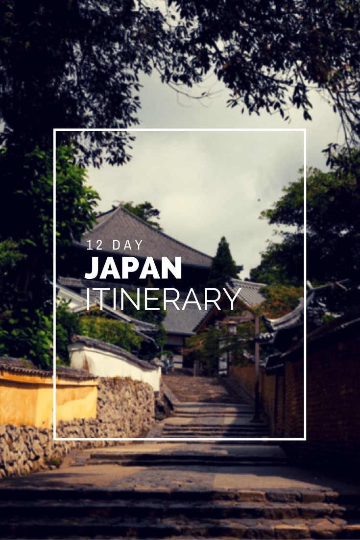 12 Day Japan Itinerary - The Ultimate Trip Planning Guide