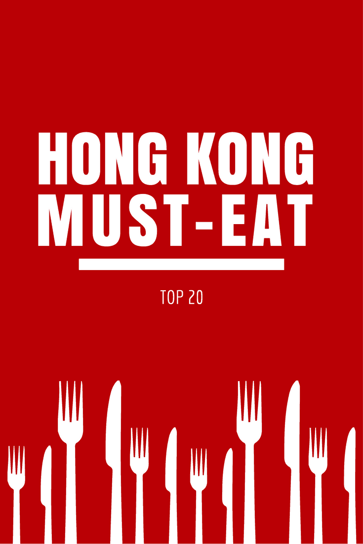 Top 20 Hong Kong Must Eat Places - A HK Food Guide