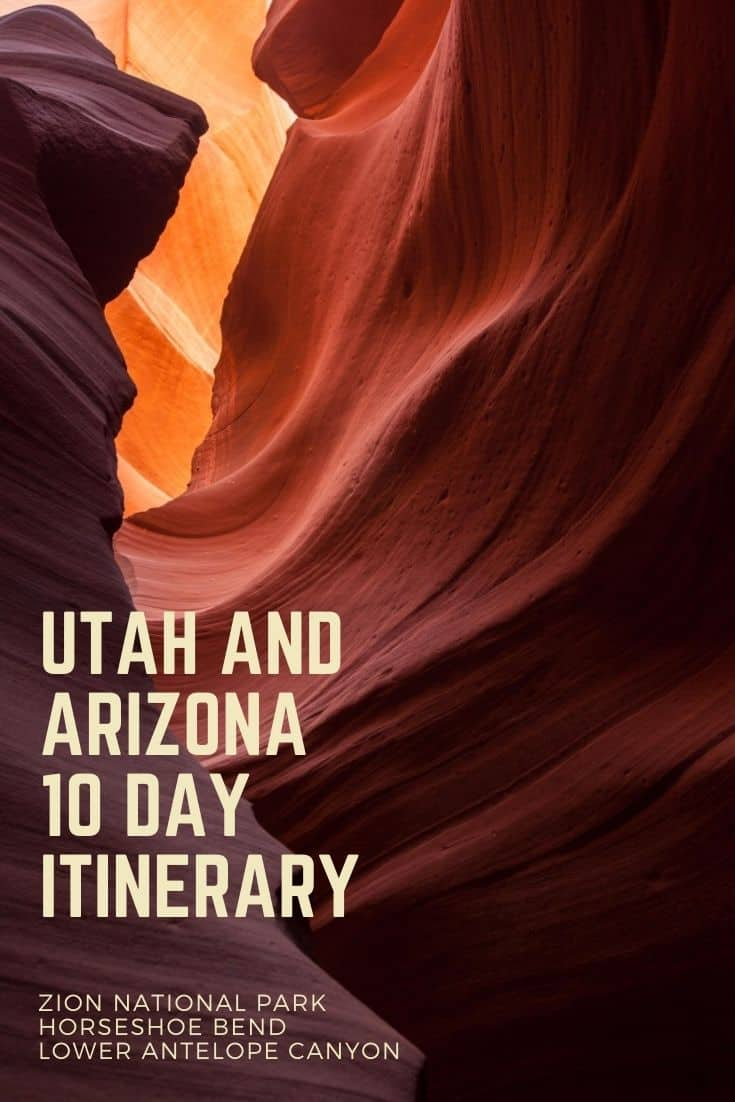 Utah and Arizona 10 Day Itinerary with Packing List