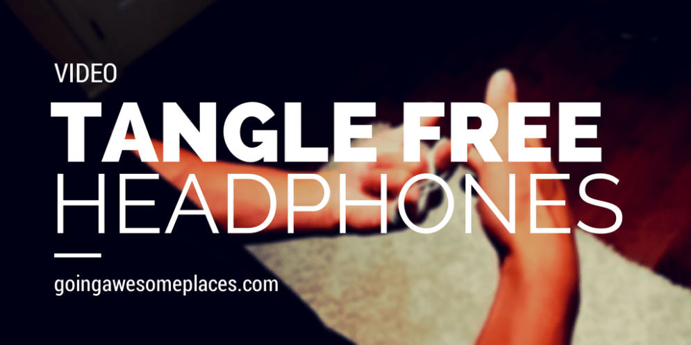 VIDEO – Travel Hack Your Way To Tangle Free Headphones