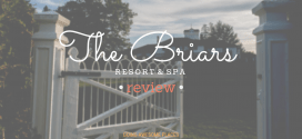 REVIEW: The Briars Resort and Spa
