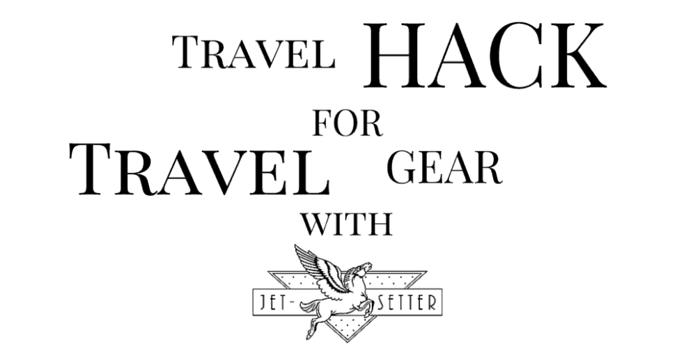 Travel Hack – Deep Discounts on Travel Gear with Jet-Setter.ca