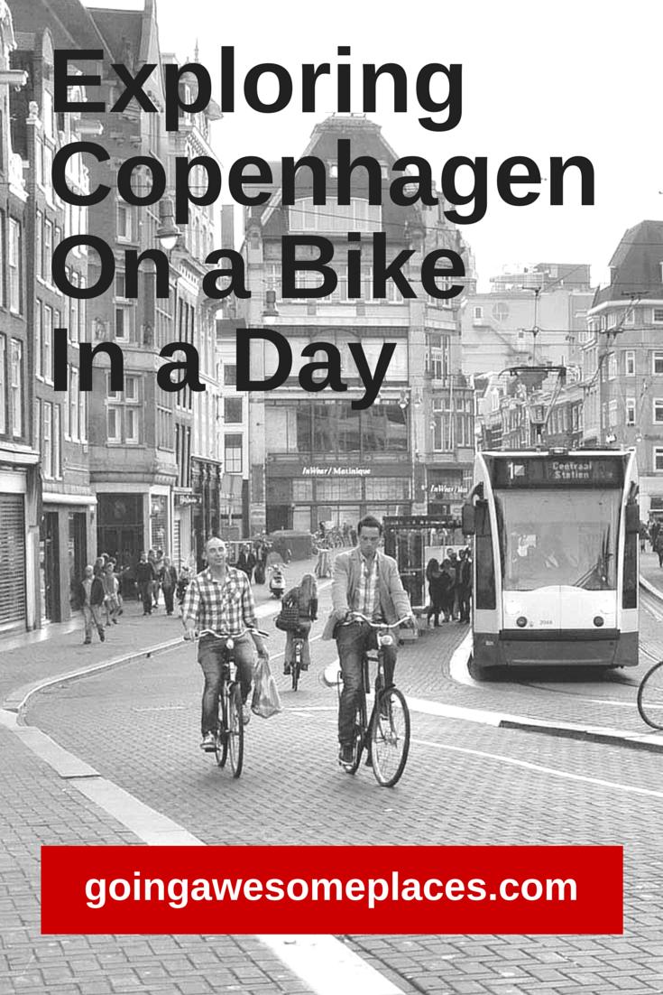 Exploring Copenhagen by Bike in A Day