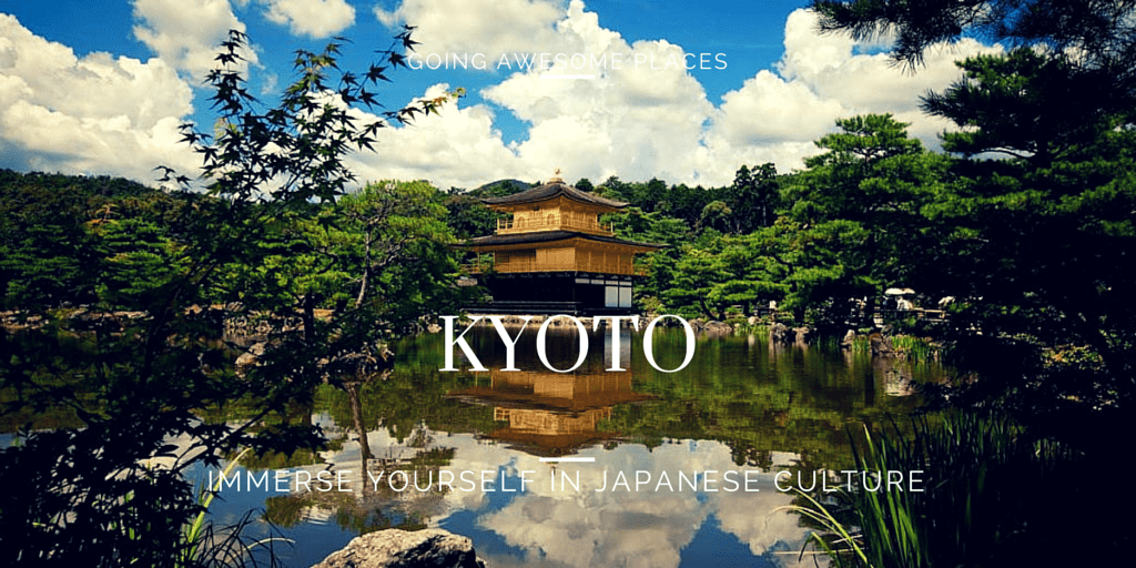 Immerse Yourself in Japanese Culture in Kyoto