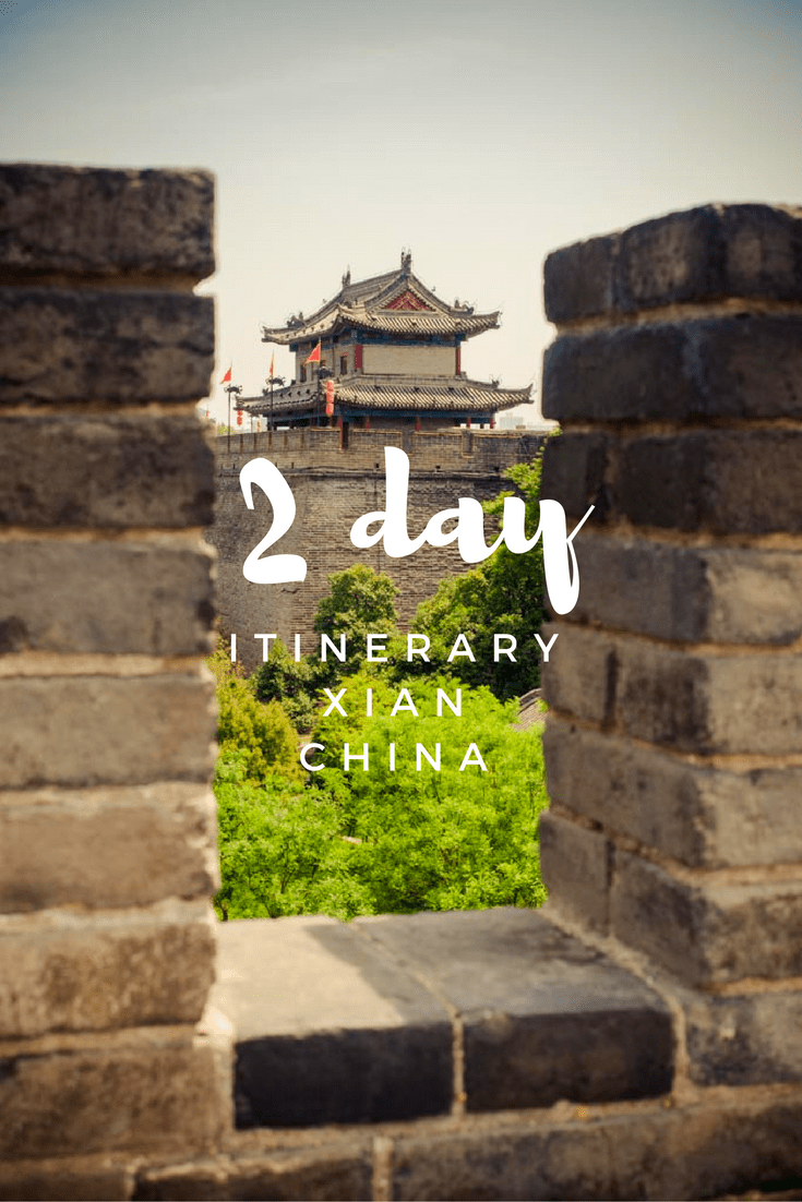 2 Day Xi\'an Itinerary - What To See in this Walled City of China
