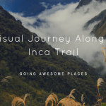 A Visual Journey Along the Inca Trail