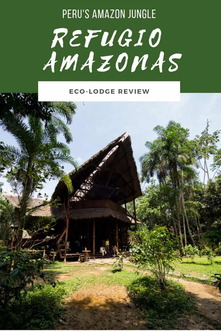 This Refugio Amazonas review looks at how their balanced mix of wildlife with luxury makes it one of the best eco-lodges in the Amazon Jungle. #refugioamazonas #peruamazonjungle #amazonjungle #peru