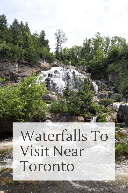 Waterfalls To Visit Close To Toronto - Day Trip Ideas