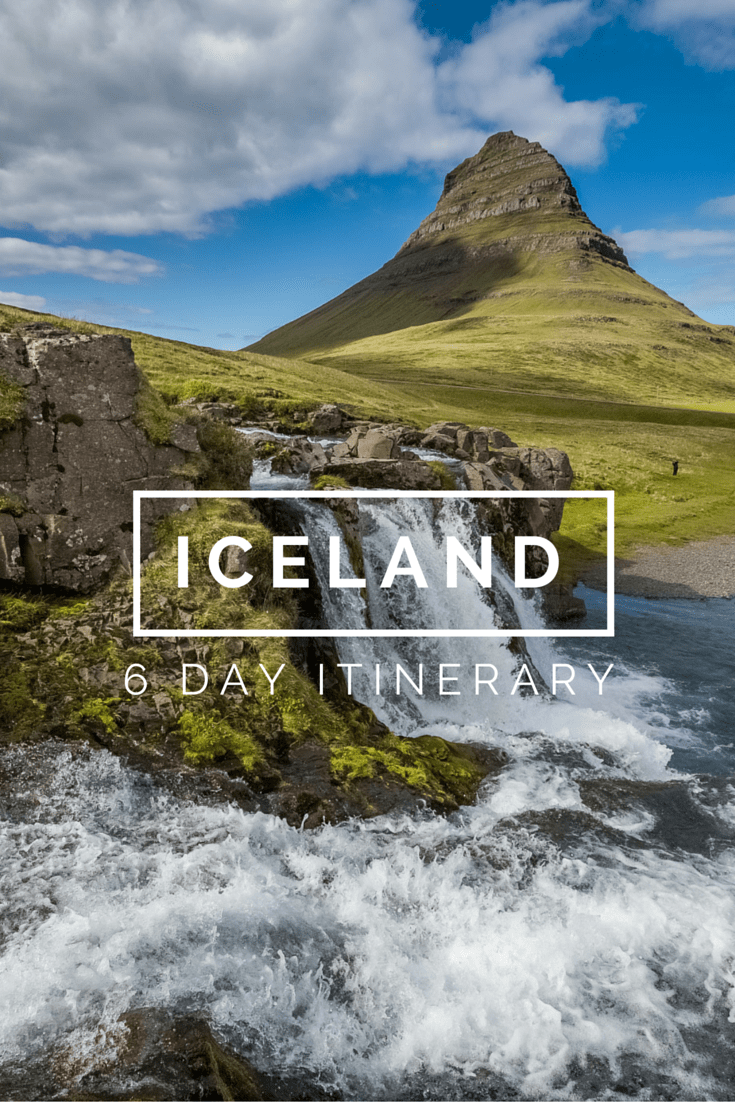 Iceland 6 Day Itinerary Road Trip