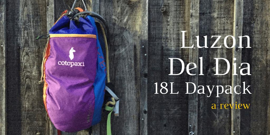 REVIEW: Cotopaxi Luzon Del Dia 18L Daypack