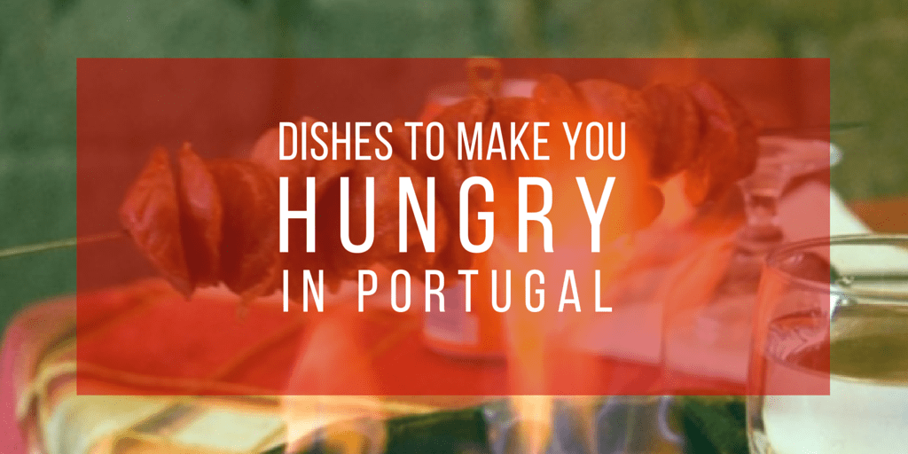 Dishes To Make You Hungry in Portugal