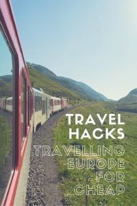 Travel Hacks Europe For Cheap Pinterest