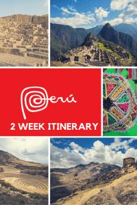 2 Week Peru Itinerary Pinterest