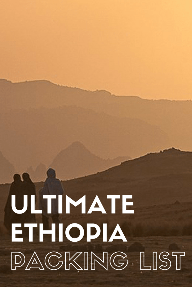 An exhaustive and complete Ethiopia packing list of everything that you need to bring for your trip to Ethiopia\'s Omo Valley and Simien Mountains. #omovalley #ethiopia #simienmountains