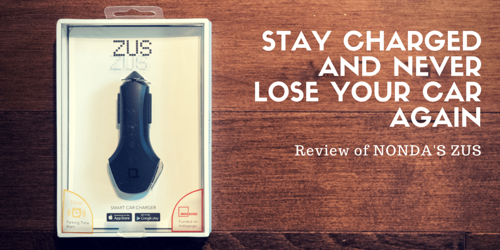 ZUS Review – Stay Charged and Never Lose Your Car Again