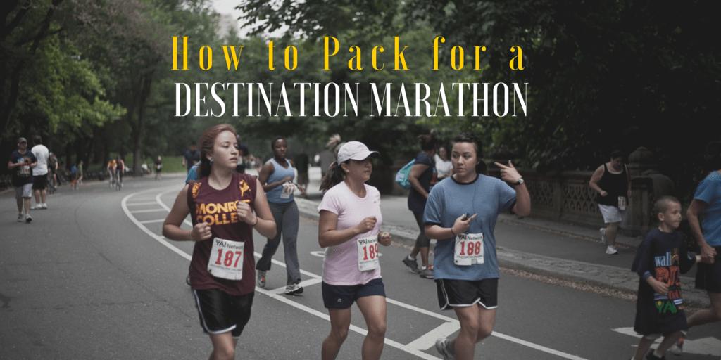 How to Pack for a Destination Marathon