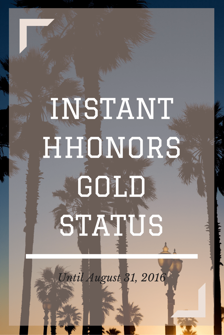 With a click of a button you can now get Gold status with Hilton's loyalty program, HHonors, until August 31, 2016. Find out how.
