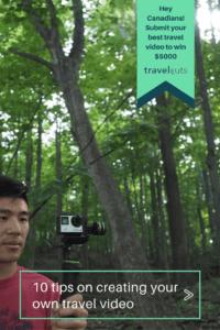 10 Tips Travel Video travelcuts FilmFest Win Pinterest