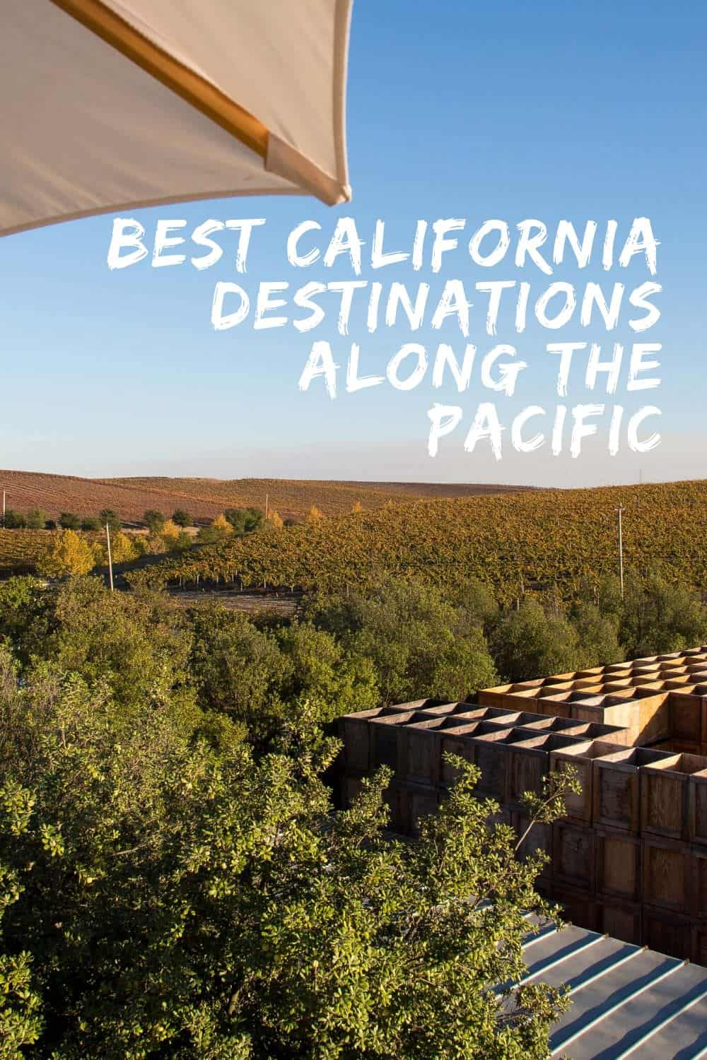 The Best California Destinations Along the Pacific Ocean