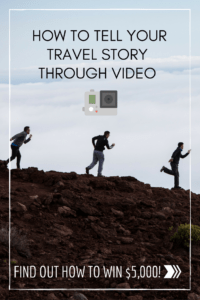 How to Tell Your Travel Story Through Video Pinterest (1)