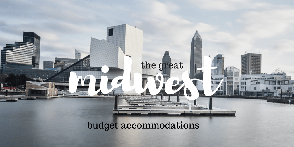 Great Budget Midwest Accommodation in Branson, Fort Wayne, Cleveland and More