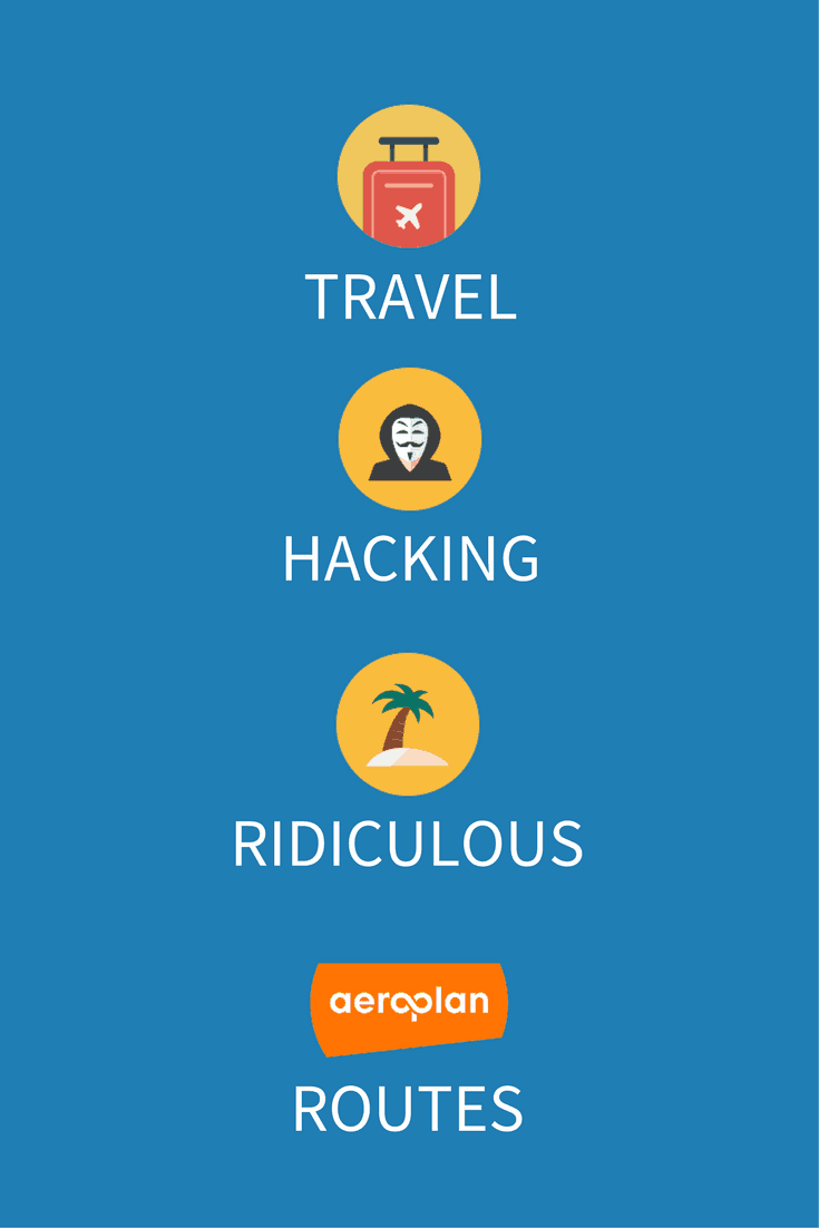Revealing secret travel hacks to help you plan a crazy Aeroplan route that will take you halfway around the world and cost close to nothing.
