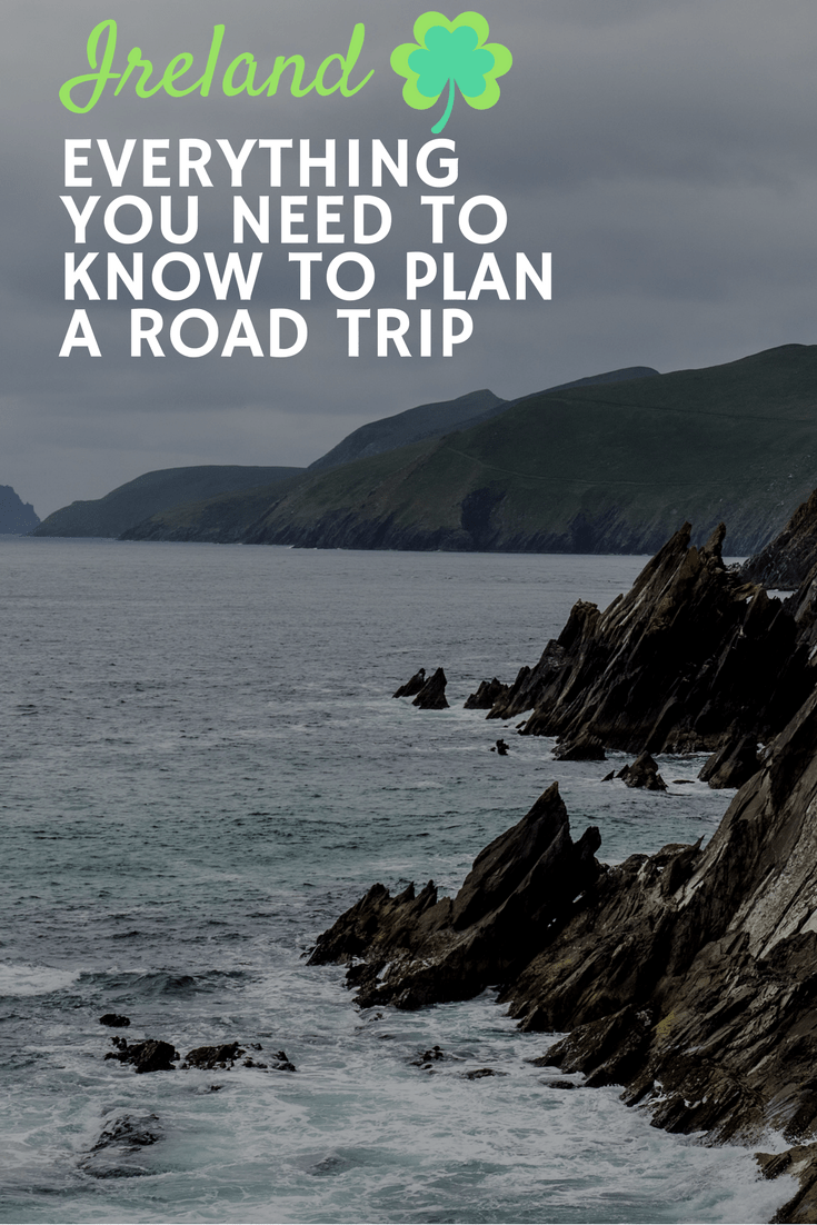 Ireland Road Trip Travel Guide - Everything You Need To Know
