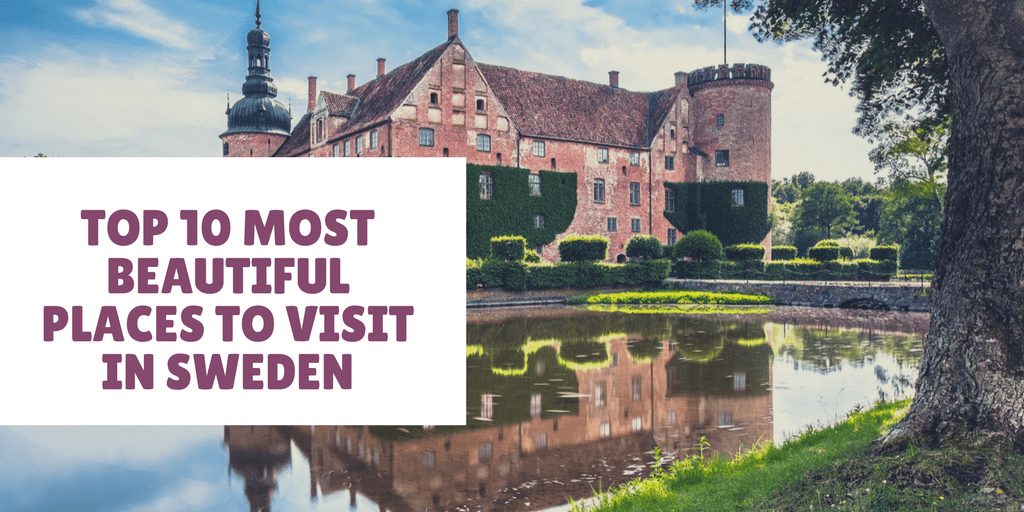 Top 10 Most Beautiful Places To Visit In Sweden