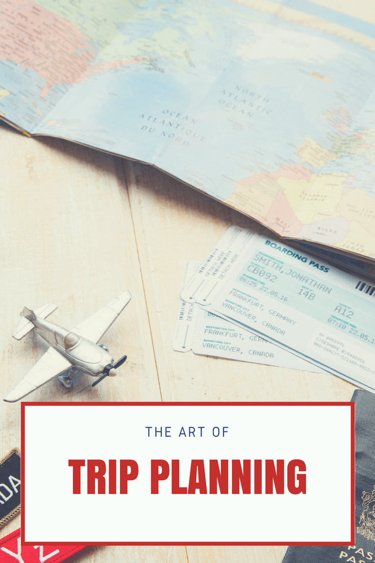 The Art of Trip Planning