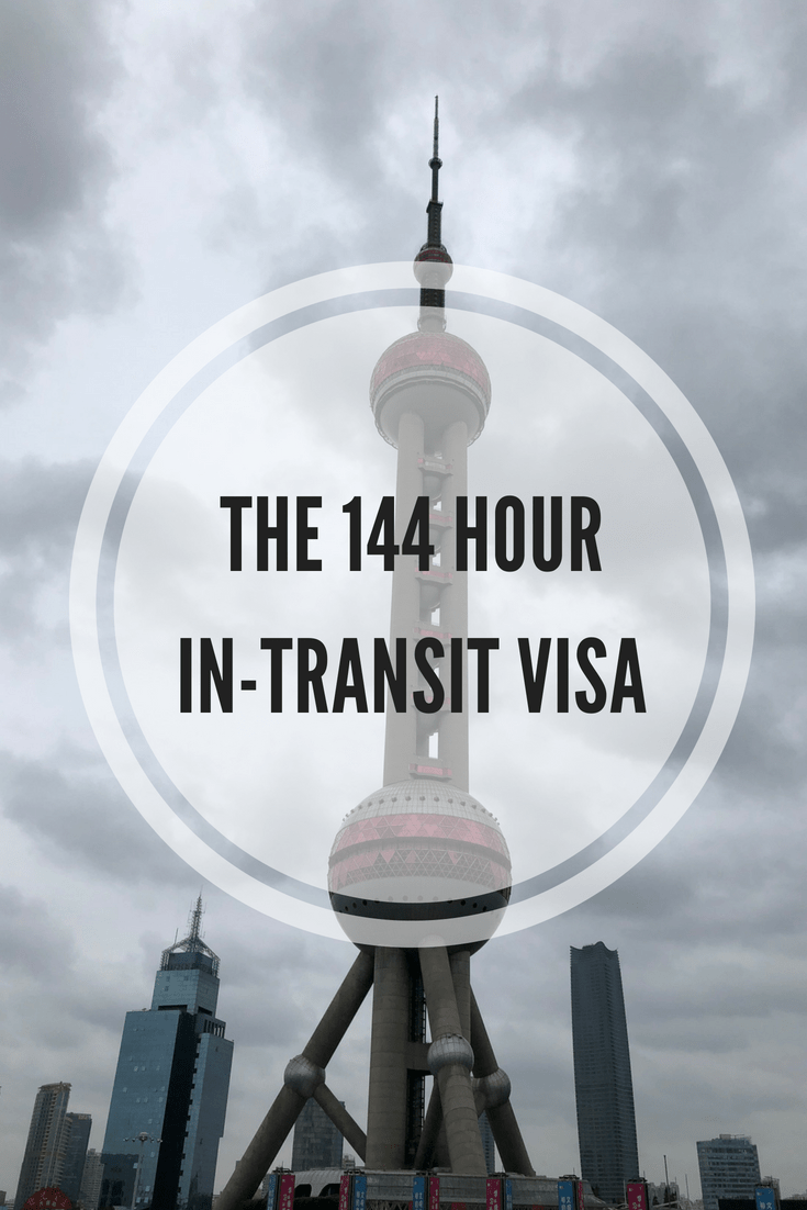 144 Hour In-Transit Visa - Get Into China Without A Visa