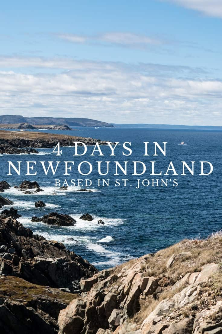 How To Plan 4 Days While Based in St. John\'s - A Newfoundland Itinerary