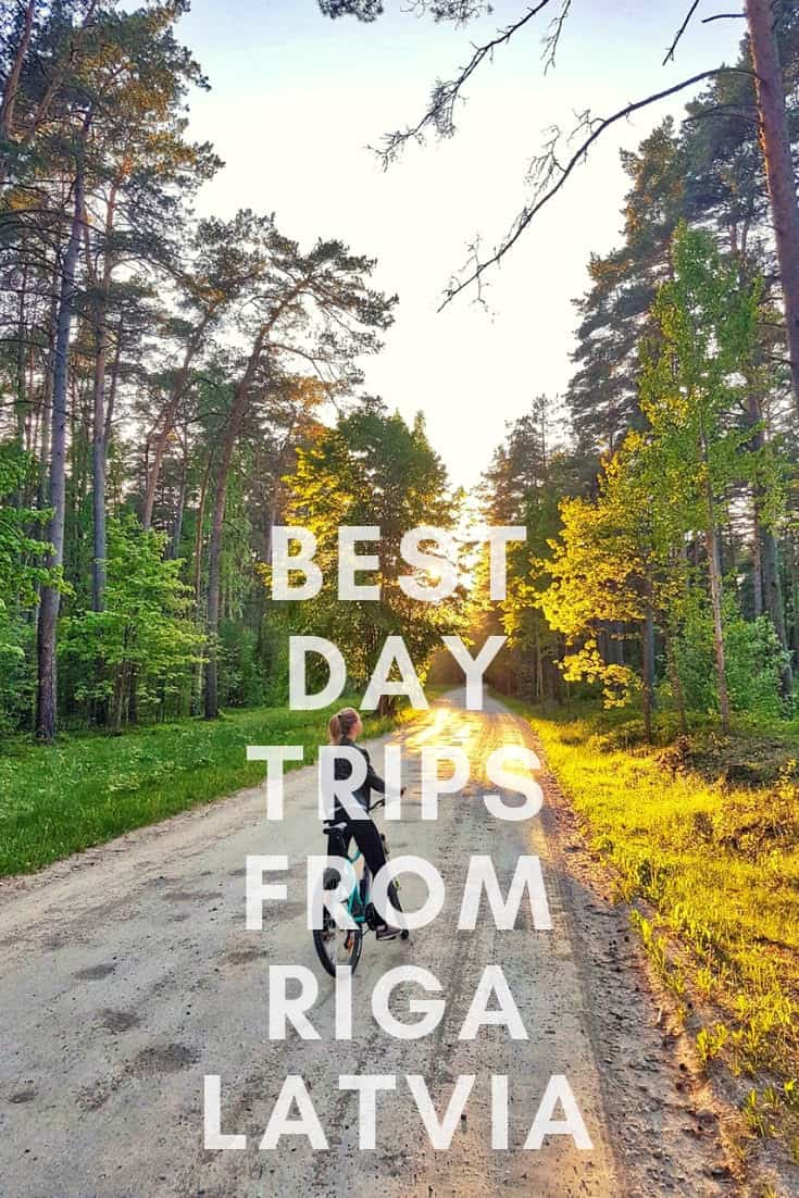 Best Tips For Your Day Trips From Riga - Why Going Outdoors Is Awesome In Latvia