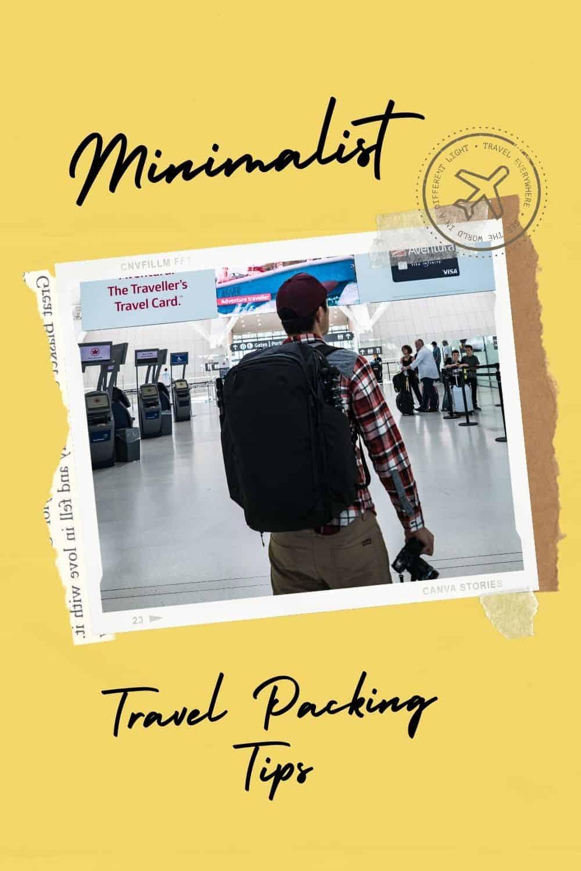 6 Minimalist Travel Packing Tips