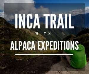 Featured Sponsor Alpaca Expeditions for Inca Trail Trekking