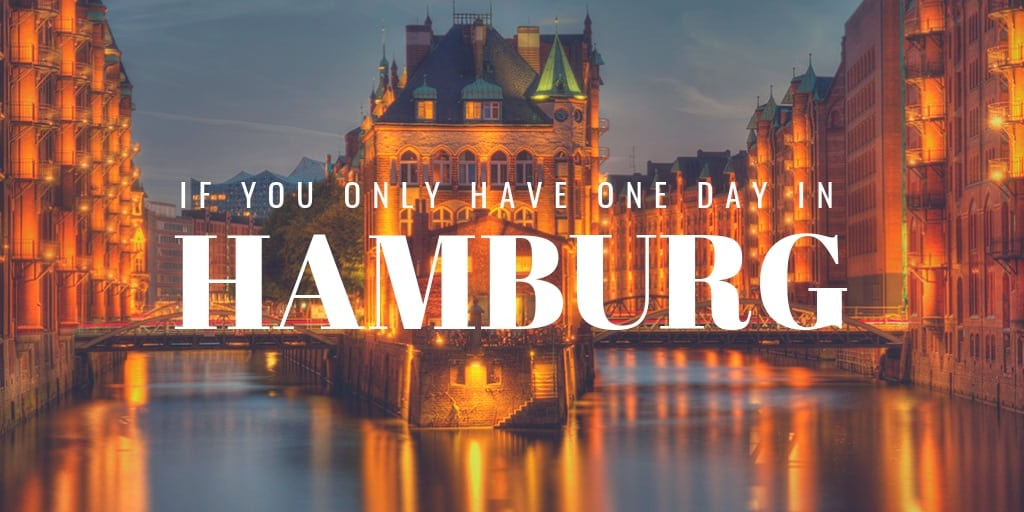 hamburg 1 day itinerary what to see do and eat. Black Bedroom Furniture Sets. Home Design Ideas