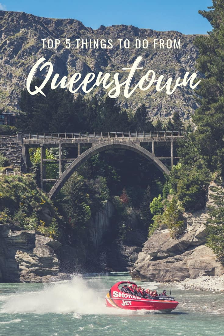 Top 5 Things To Do from Queenstown, New Zealand