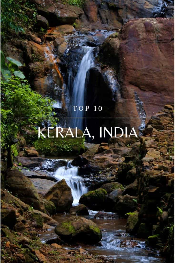 Top 10 Tourist Attractions in Kerala
