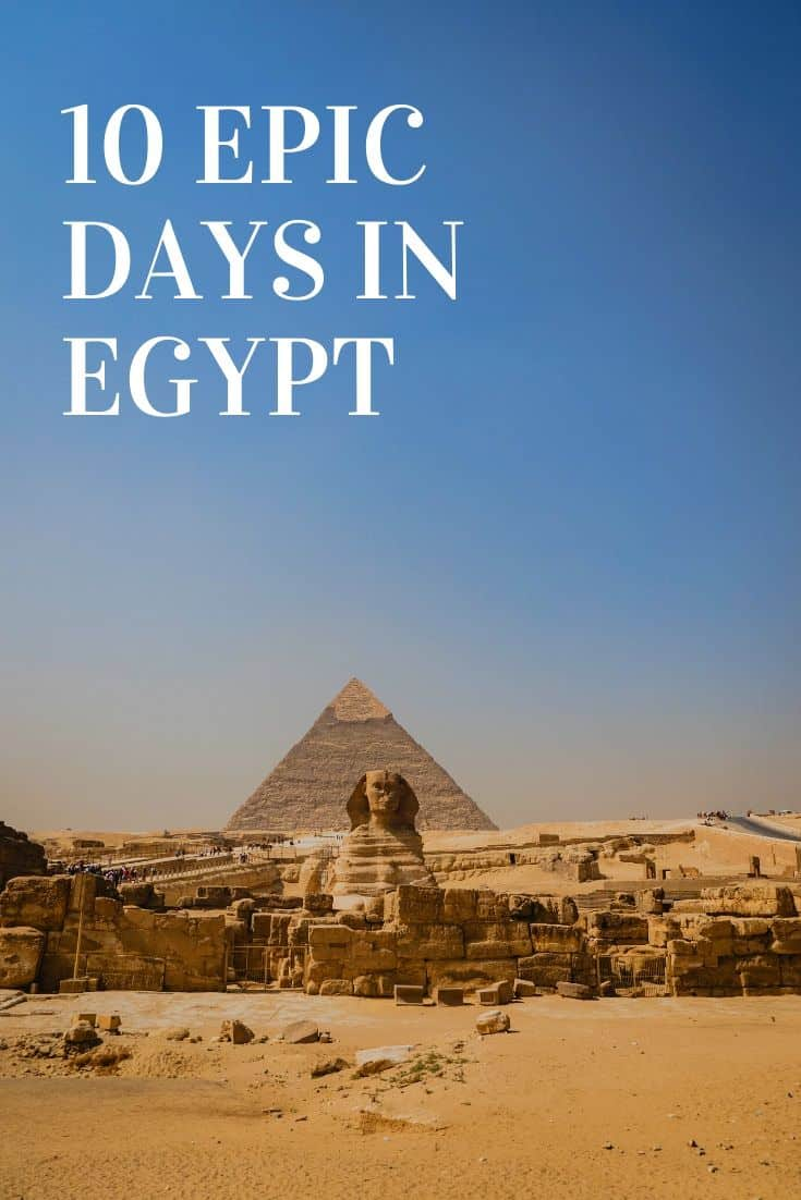 Planning for a trip to Egypt isn\'t easy. If you\'re looking to do something epic with 10 days, follow this in-depth travel guide to find out what a sample itinerary looks like. With a trip like this you\'ll see the pyramids, Valley of the Kings, incredible ancient temples, local villages, and cruise the Nile in a Dahabiya. Read more to find out all the details! #egypt #experienceegypt #nilecruise #travelguide #travelideas