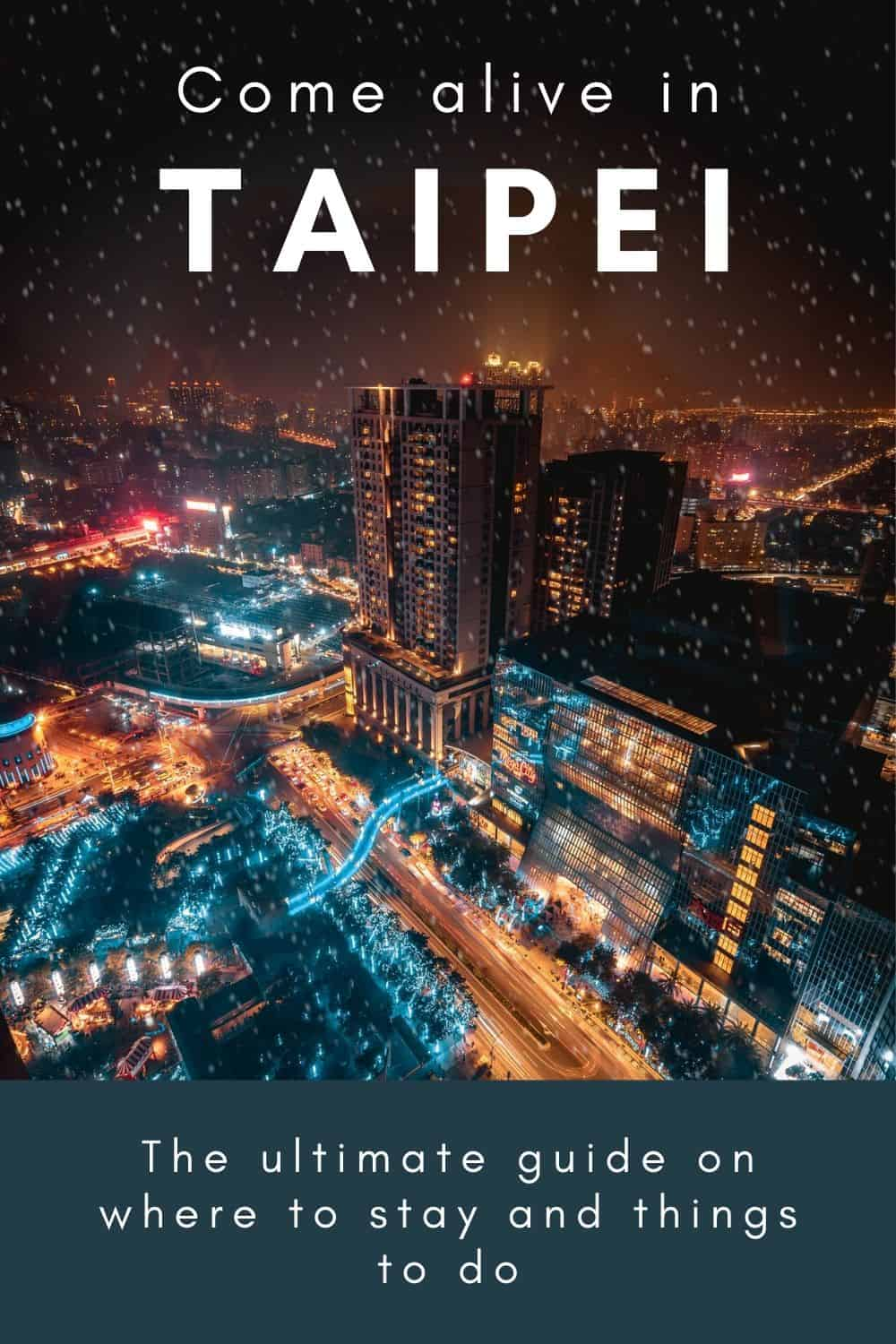 Where To Stay in Taipei - A Guide to the Best Hotels and Neighborhoods