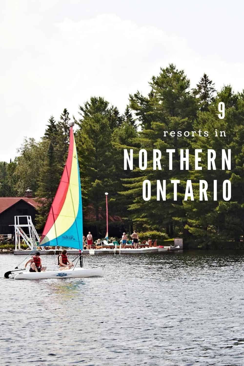 9 Getaway-Worthy Northern Ontario Resorts in the Summer