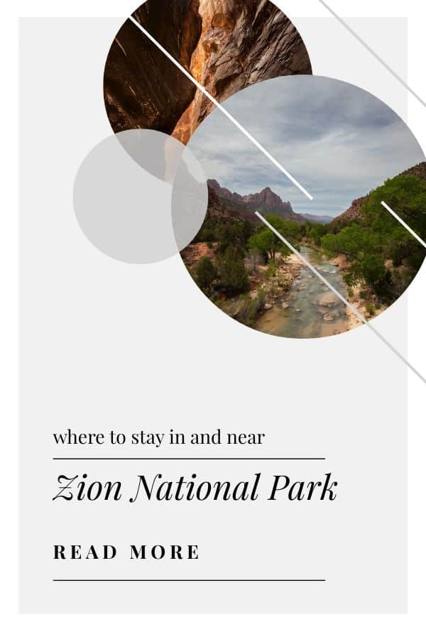 Best Place To Stay in Zion National Park