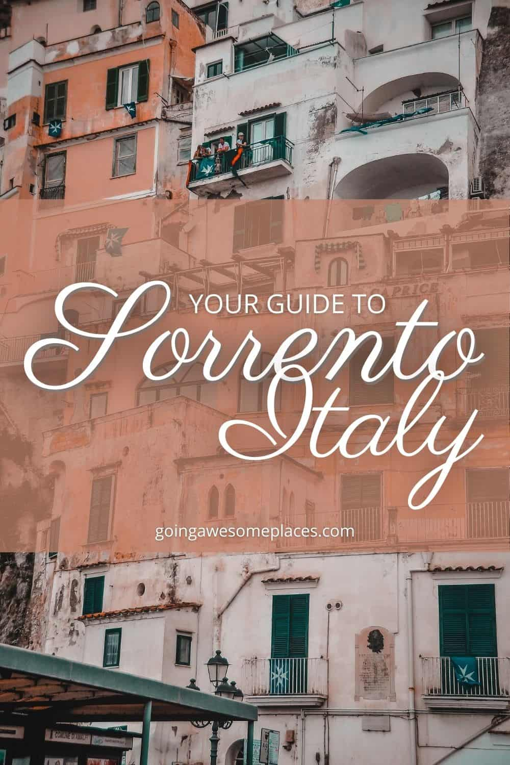 The Best Things to Do in Sorrento, Italy