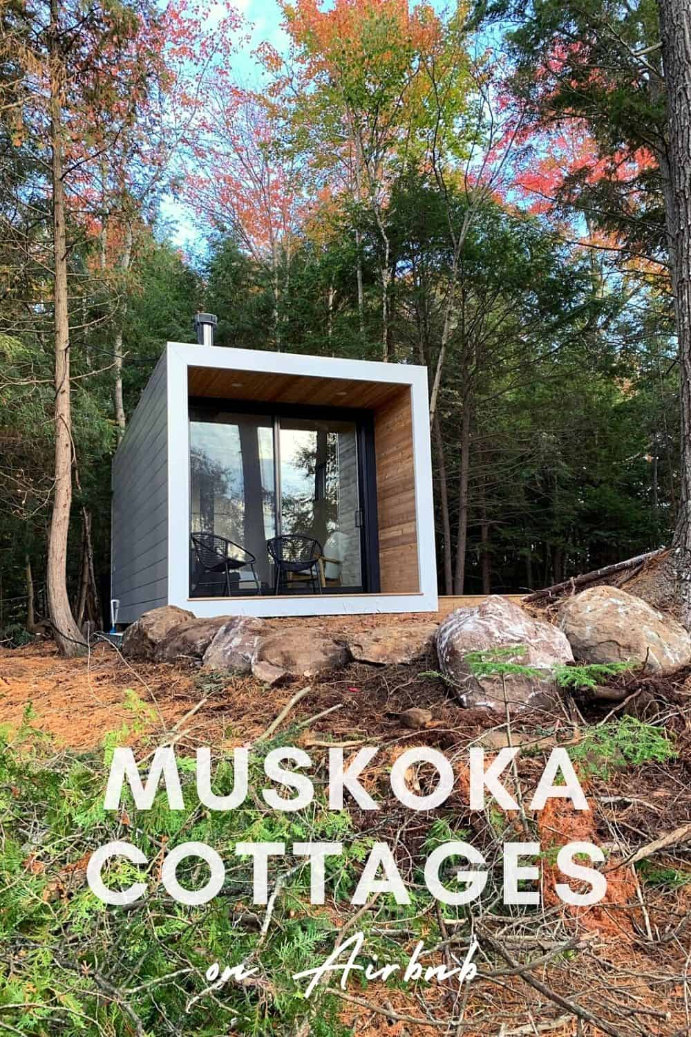 Best Airbnb Muskoka Cottages For All Budgets