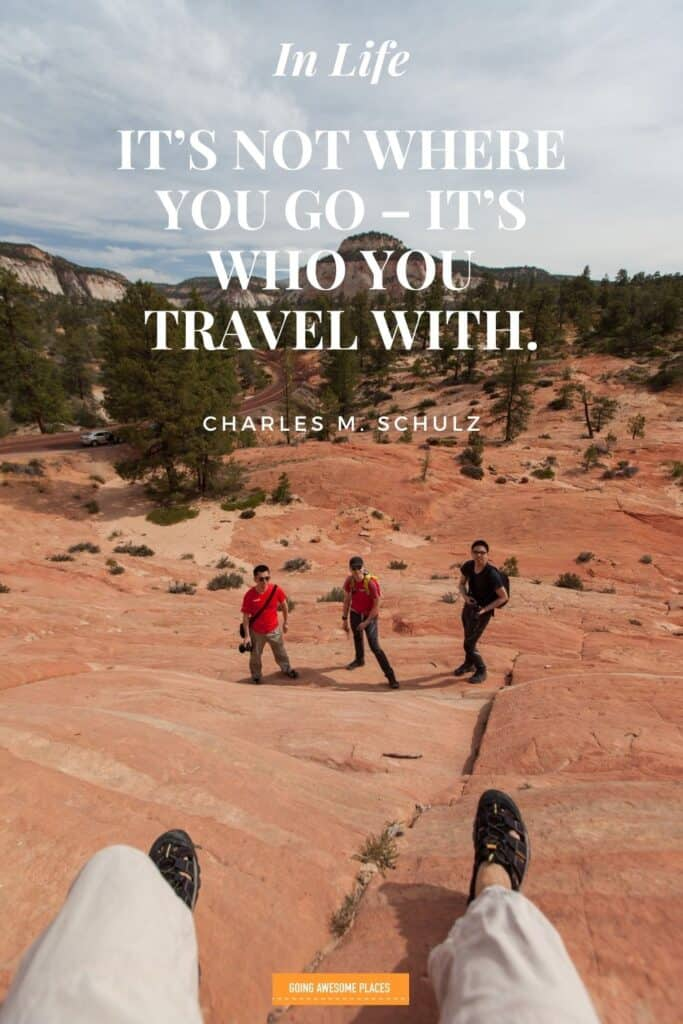 in life its not where you go but who you travel with wanderlust quote by charles schulz with 4 friends