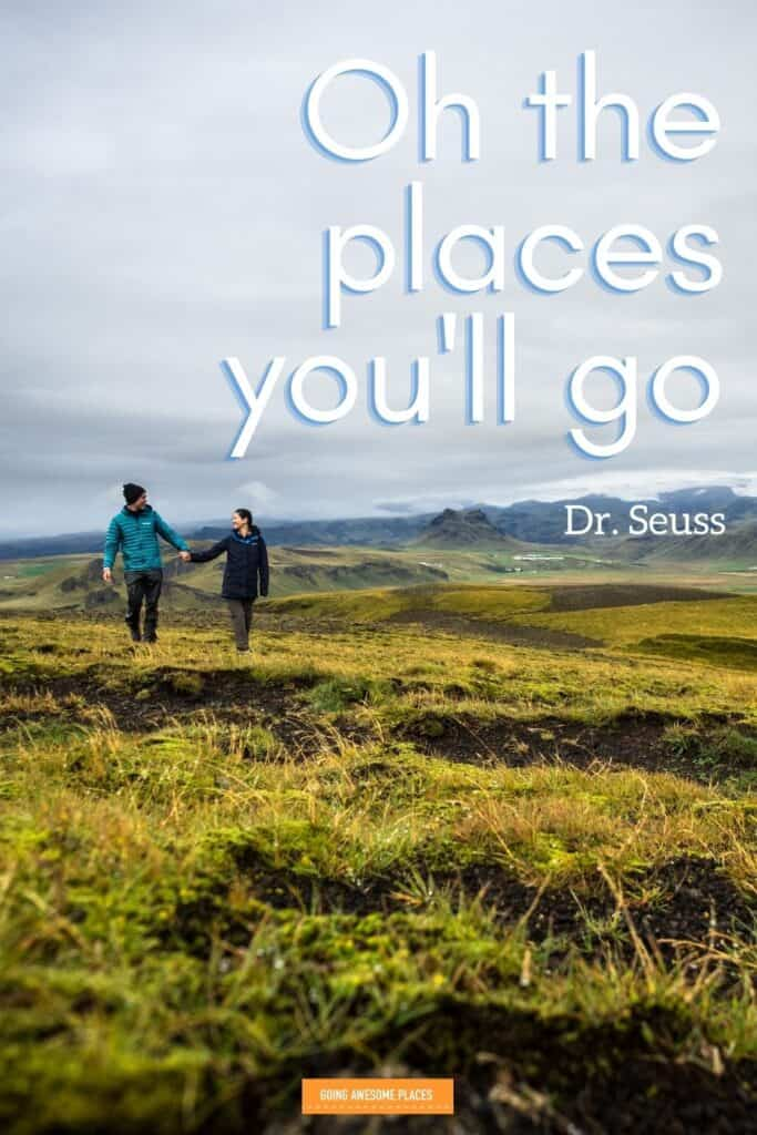 oh the places you'll go dr seuss short travel quote