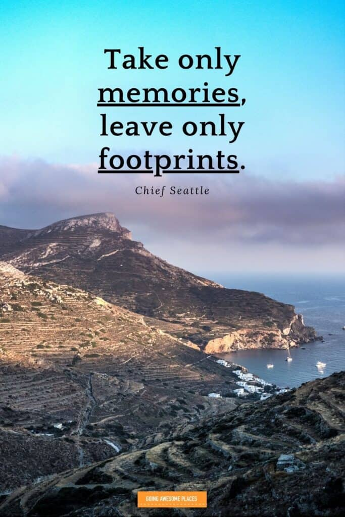 take only memories leave only footprints chief seattle sustainable travel quote