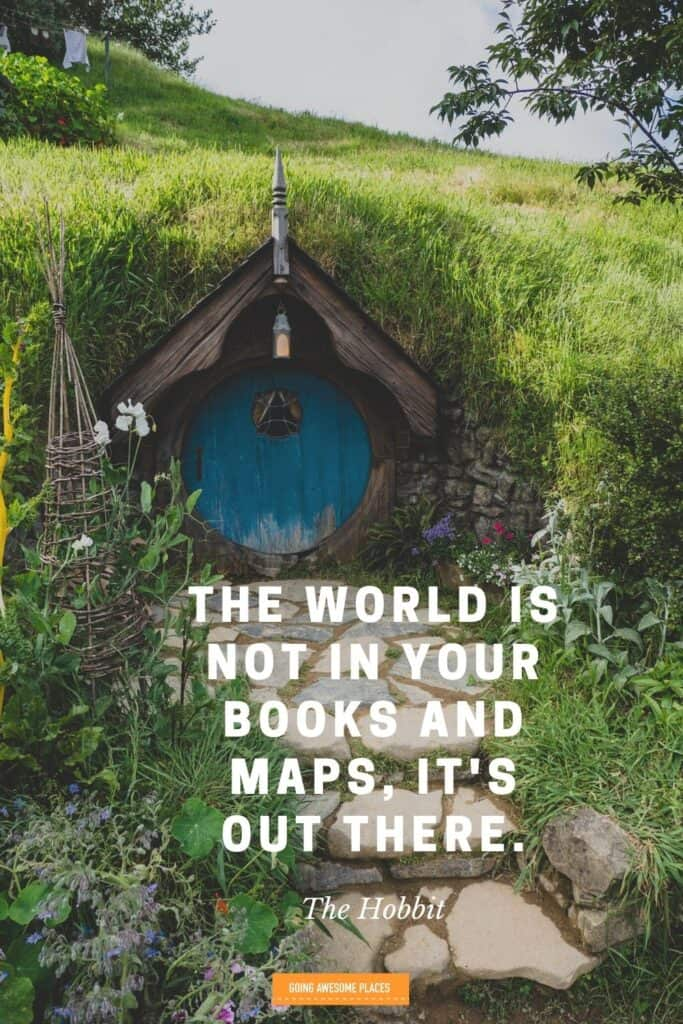 the hobbit movie quote about the world is not in your books and maps, it's out there