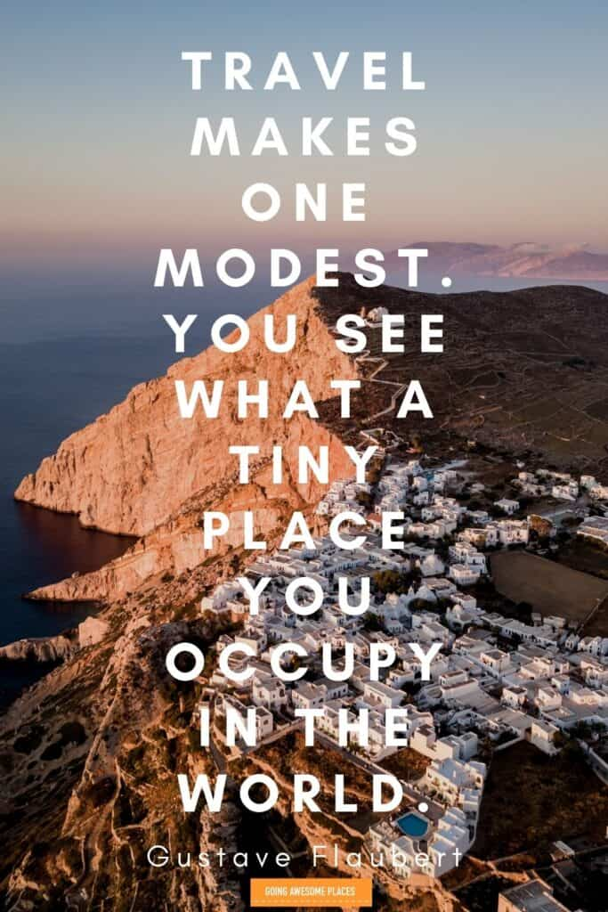 travel makes one modest travel quote by Gustave Flaubert