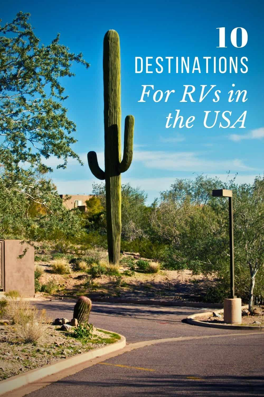 Top 10 Destinations For The RV In The US